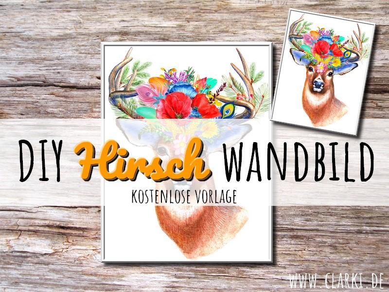 DIY Wandbild Hirsch als kostenloser Download…