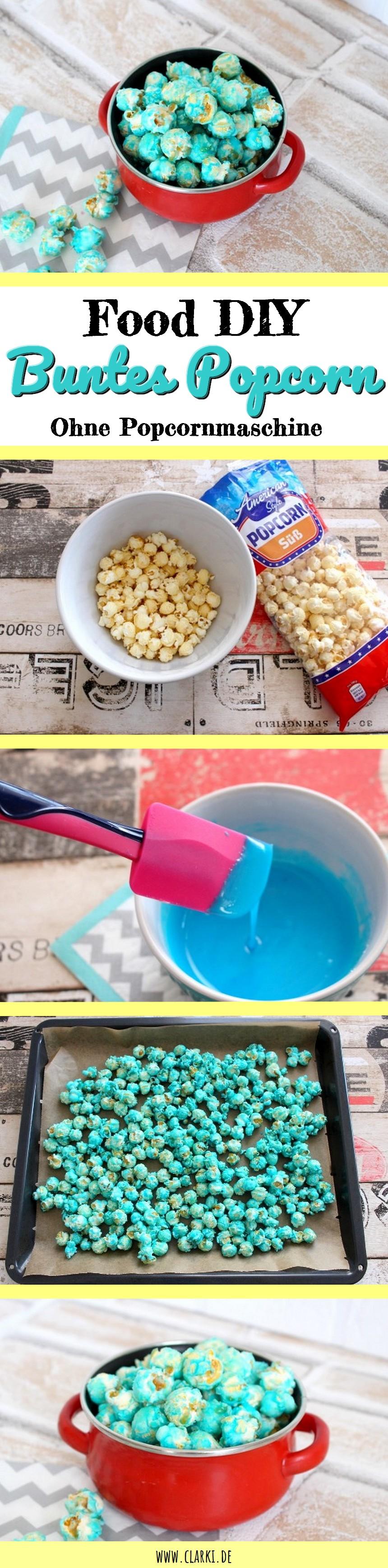 Buntes Popcorn ohne Popcornmaschine selber machen