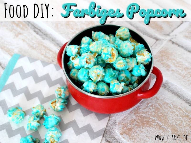 buntes popcorn selbermachen ohne maschine