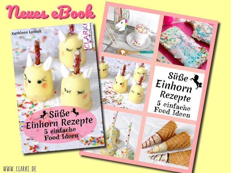 eBook: Süße Einhorn Rezepte – 5 einfache Food…