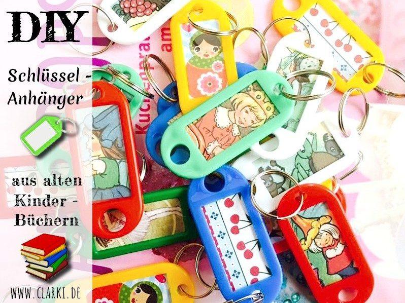 Upcycling aus Büchern: Schlüsselannhänger aus alten Kinderbüchern