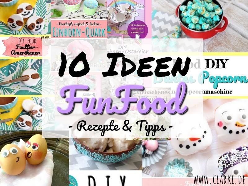 10 Funfood-Rezepte mit Tipps und Dekoideen